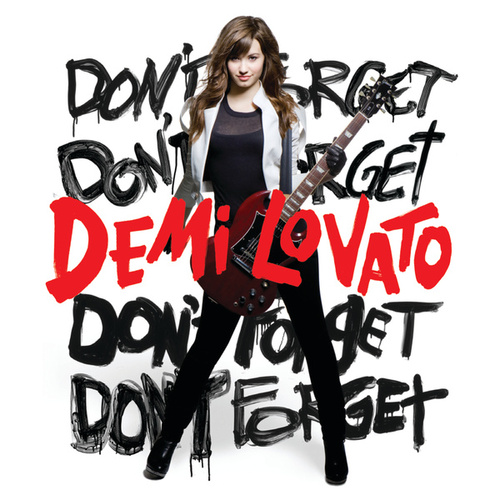 Don't Forget (International iTunes Exclusive) by Demi Lovato