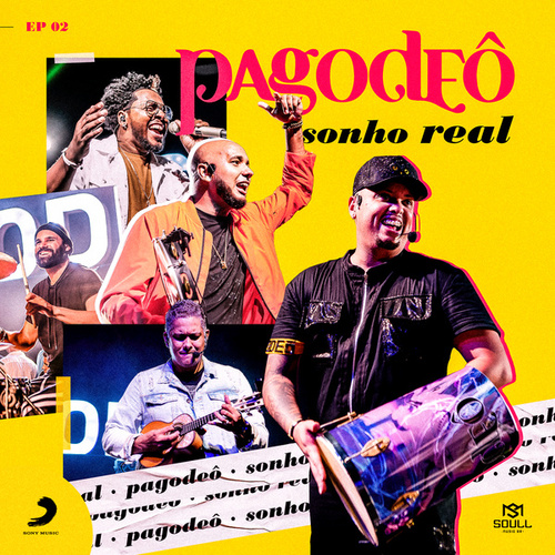 Sonho Real EP 2 by Pagodeô