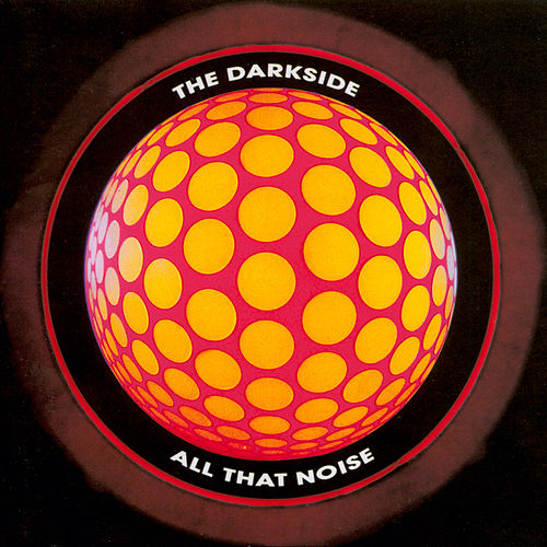 All That Noise by The Darkside