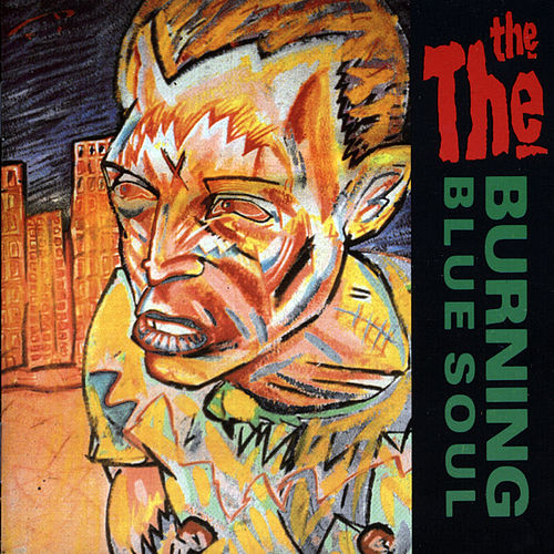 Burning Blue Soul de The The