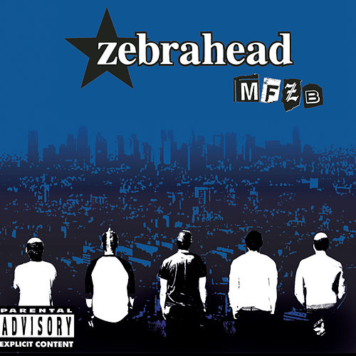 Mfzb by Zebrahead