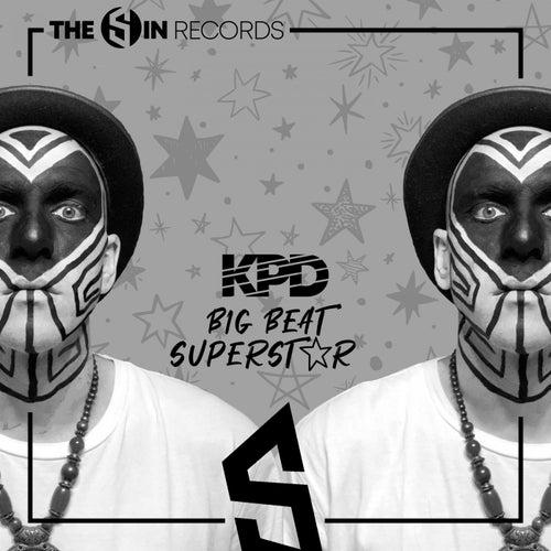 Big Beat Superstar by Kpd