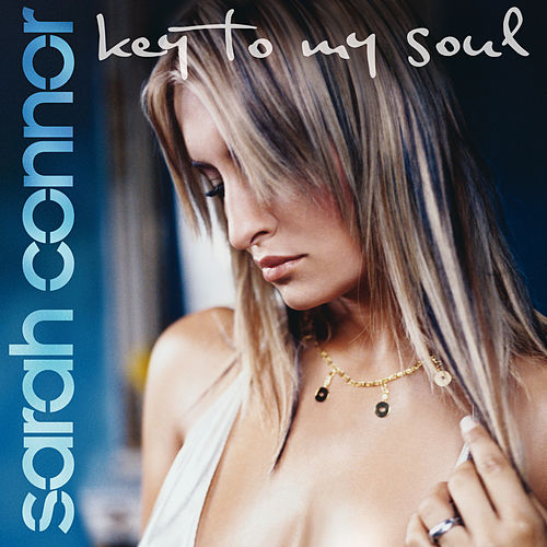 Key To My Soul von Sarah Connor