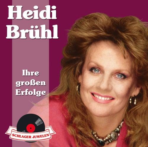 Schlagerjuwelen - Ihre großen Erfolge von Heidi Brühl