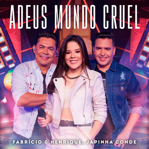 Adeus Mundo Cruel by Fabrício