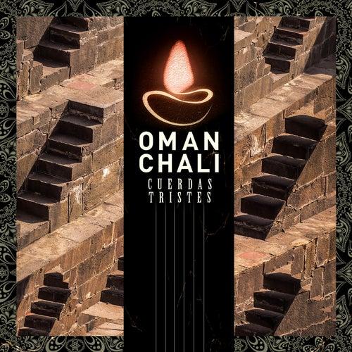 Cuerdas Tristes by Oman Chali