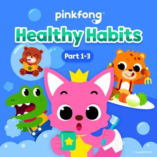 Healthy Habits (Pt. 1-3) de Pinkfong