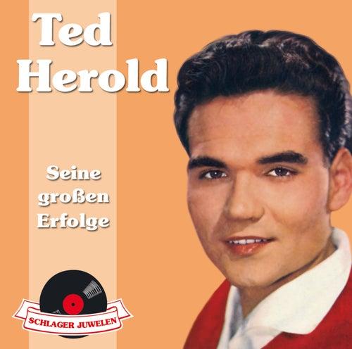 Schlagerjuwelen - Seine großen Erfolge von Ted Herold