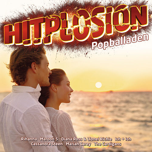 Hitplosion - Popballaden von Various Artists