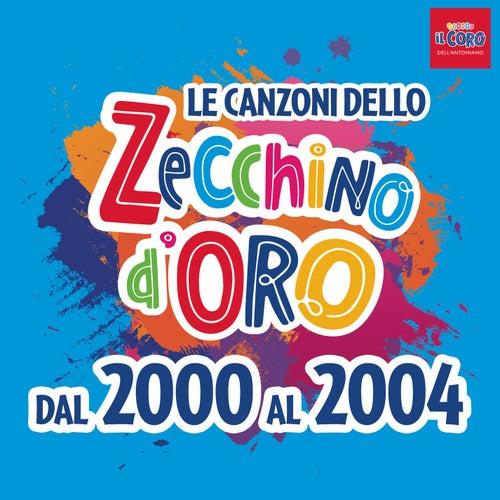 Le canzoni dello Zecchino d'oro dal 2000 al 2004 by Piccolo Coro Dell'Antoniano