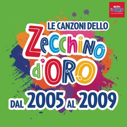 Le canzoni dello Zecchino d'oro dal 2005 al 2009 by Piccolo Coro Dell'Antoniano