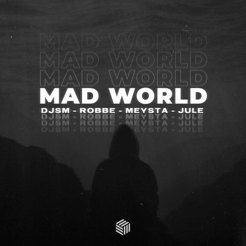 Mad World de Djsm