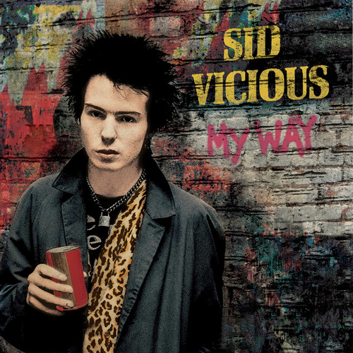 My Way by Sid Vicious