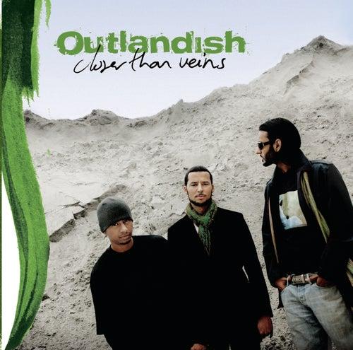 Closer Than Veins von Outlandish