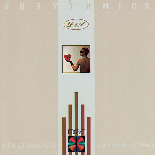 Sweet Dreams (Are Made Of This) von Eurythmics
