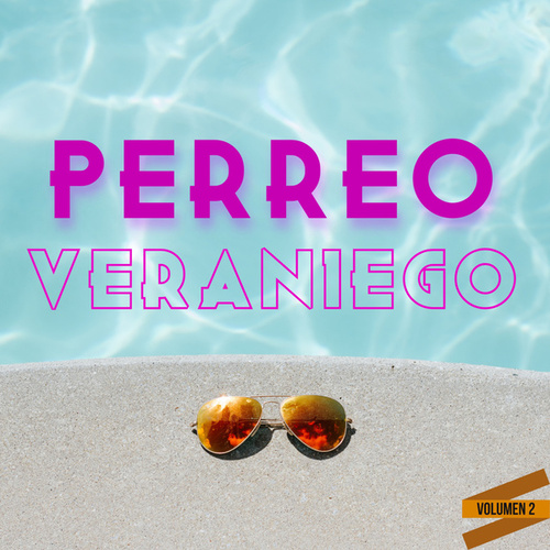Perreo Veraniego Vol. 2 by Various Artists