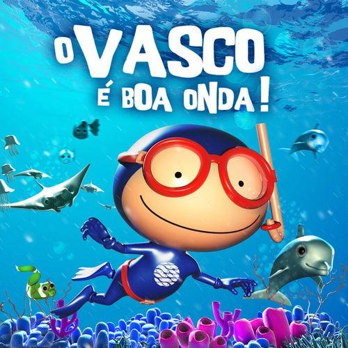 O Vasco É Boa Onda by Vasco