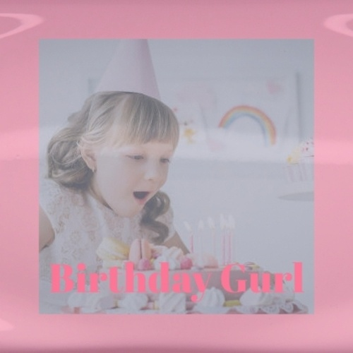 Birthday Gurl by Various Artists