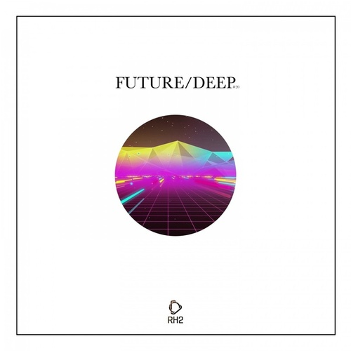 Future/Deep, Vol. 20 by Various Artists