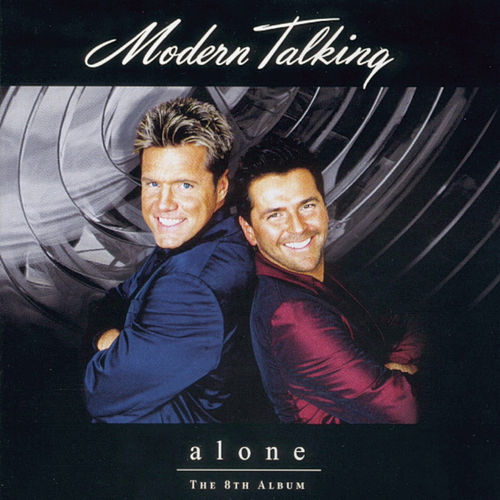 Alone von Modern Talking