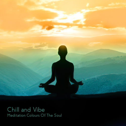 Meditation Colours of the Soul by Chill