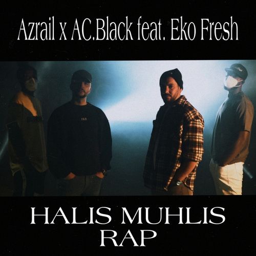 Halis Muhlis Rap von Azrail