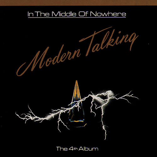 In The Middle Of Nowhere von Modern Talking