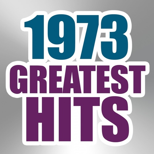 1973 Greatest Hits von Various Artists