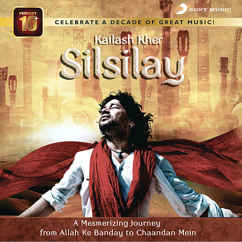 Kailash Kher Silsilay de Kailash Kher