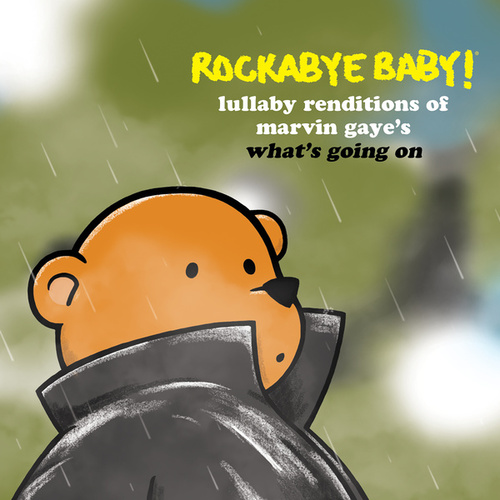 What's Going On by Rockabye Baby!