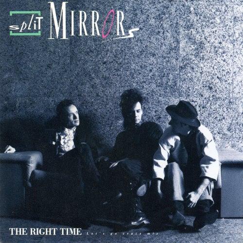 The Right Time (Let's Go Crazy Mix Original 1987) von Split Mirrors