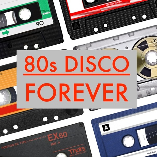80s Disco Forever by Various Artists