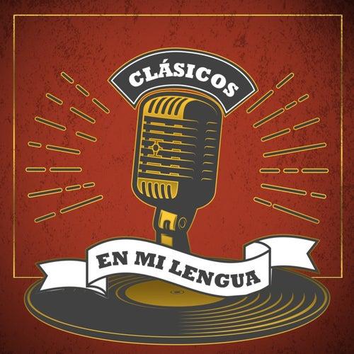 Clásicos en Mi Lengua (Español) von Alvaro Scaramelli