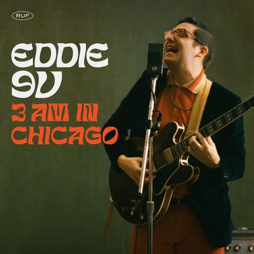 3AM in Chicago by Eddie 9V
