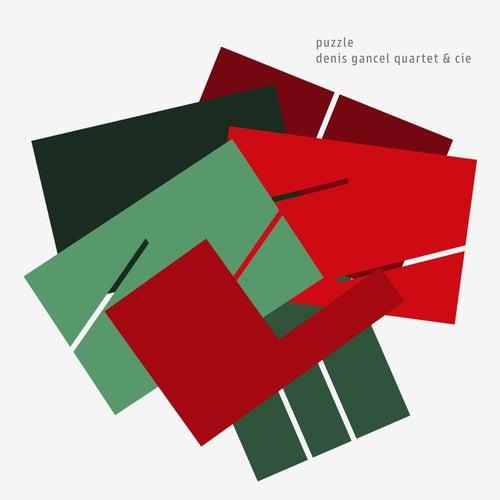 Puzzle by Denis Gancel Quartet
