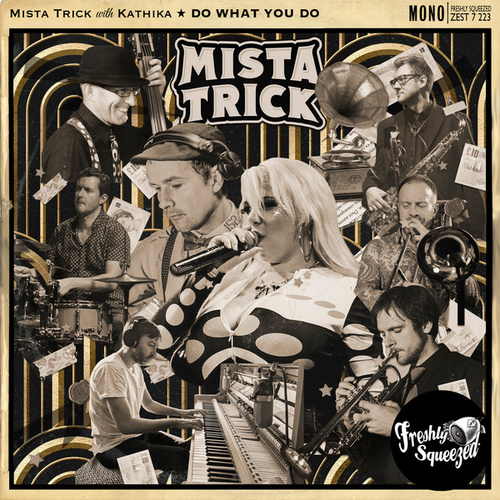 Do What You Do by Mista Trick