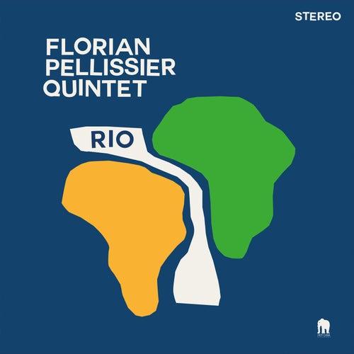Rio (Album) de Florian Pellissier Quintet