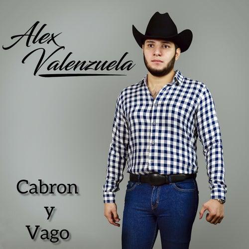 Cabron y Vago de Alex Valenzuela