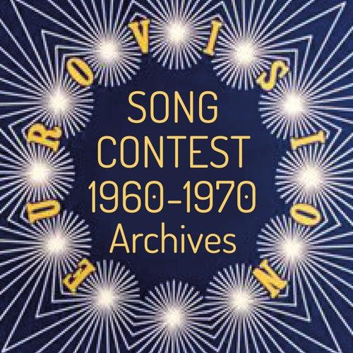 Eurovision song contest (1960-1970 Archives) de Dana, Massiel, France Gall, Frida Boccara, Isabelle Aubret, Betty Curtis, Vicky Leandros, Udo Jürgens, Françoise Hardy, Claes Göran Hederström
