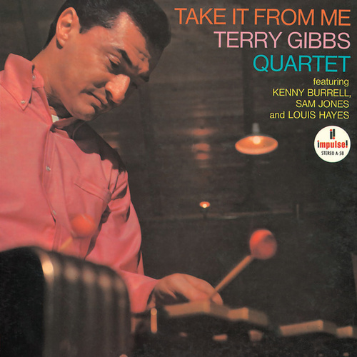 Take It From Me by Terry Gibbs