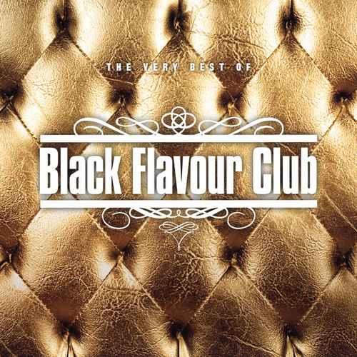 Black Flavour Club - The Very Best Of von Various Artists