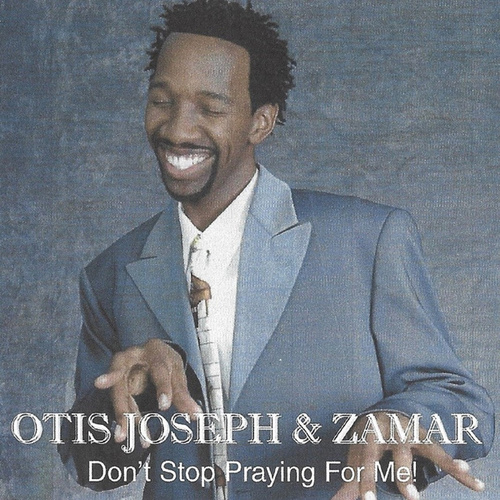 Don't Stop Praying for Me by Zamar