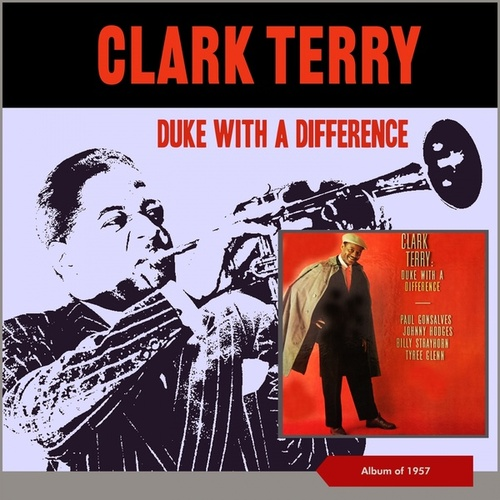 Duke with a Difference (Album of 1957) von Clark Terry