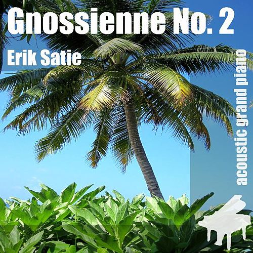 Gnossienne No. 2 , Gnossienne n. 2 - Single de Erik Satie