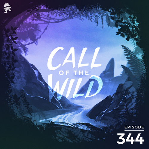 344 - Monstercat: Call of the Wild (Instinct Vol. 7 Special) by Monstercat