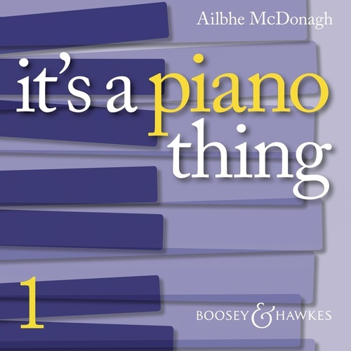 It's a Piano Thing, Vol. 1 by Ailbhe McDonagh