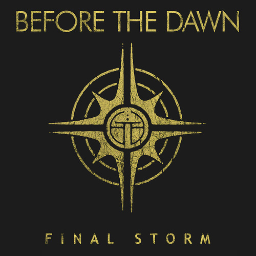 The Final Storm von Before The Dawn