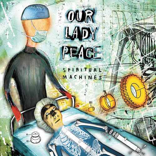 Spiritual Machines von Our Lady Peace