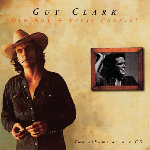 Old No.1/Texas Cookin' by Guy Clark
