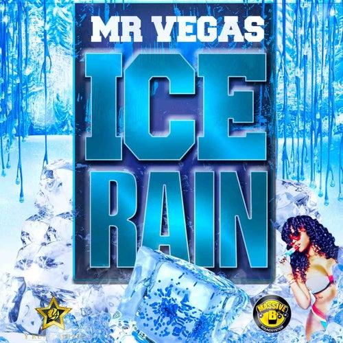 Ice Rain by Mr. Vegas